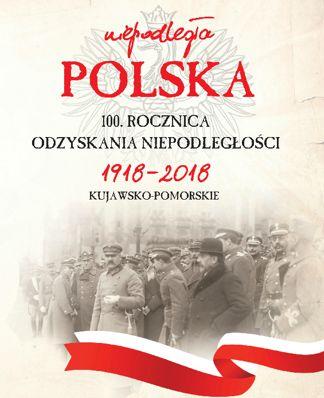 100 rocznica odzyskania niepodległości 1918 2018 kujawsko pomorskie - Strona główna - poprzednia