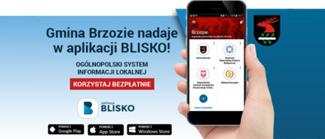 Aplikacja BLISKO - Gmina Brzozie bliżej mieszkańców