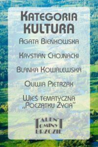 nominacje 20 kultura 200x300 - Gala Talentów Gminy Brzozie
