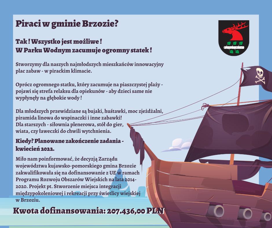 Piraci w gminie Brzozie   - Piraci w gminie Brzozie?  Tak!  Wszystko jest możliwe!